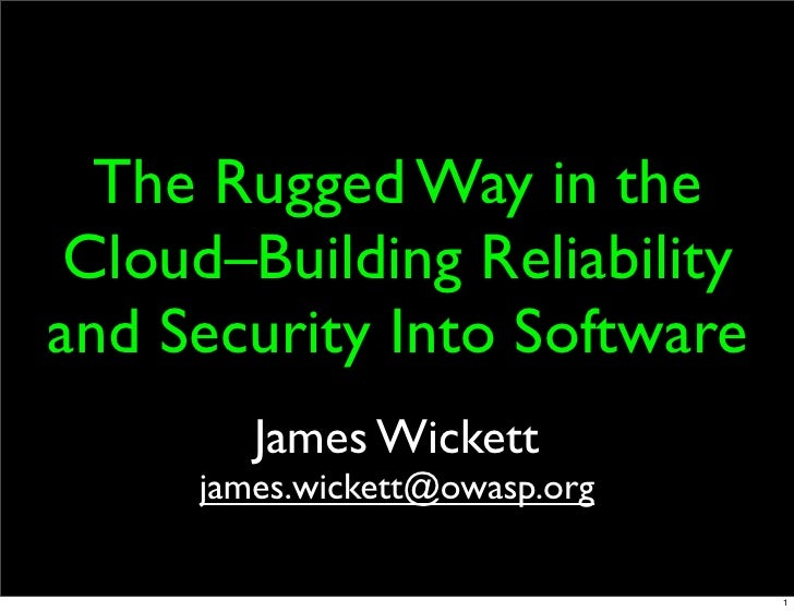 Rugged Dev: Building Reliability and Security Into Software