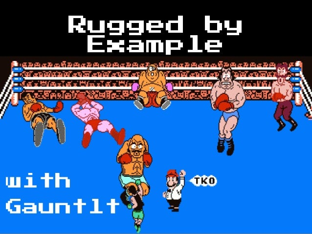 Rugged by Example with Gauntlt