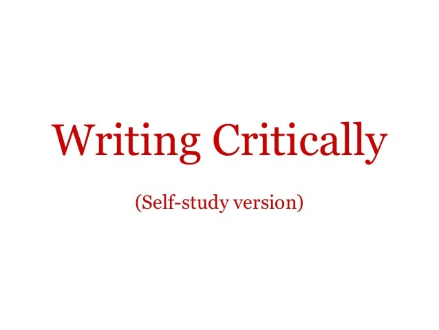 Writing Critically    (Self-study version)