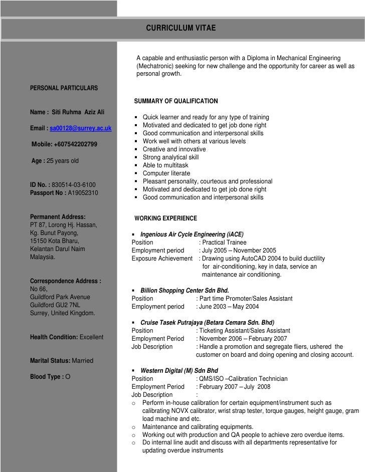 CURRICULUM VITAE                                   A capable and enthusiastic person with a Diploma in Mechanical Engineer...