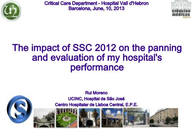 The impact of SSC 2012 on the panning and evaluation of my hospital's performance Critical Care Department - Hospital Vall...