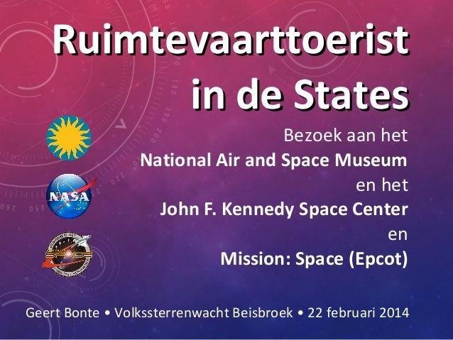 Ruimtevaarttoerist in de States Bezoek aan het National Air and Space Museum en het John F. Kennedy Space Center en Missio...