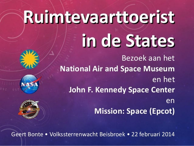 Ruimtevaarttoerist in de States Bezoek aan het National Air and Space Museum en het John F. Kennedy Space Center en Missio...