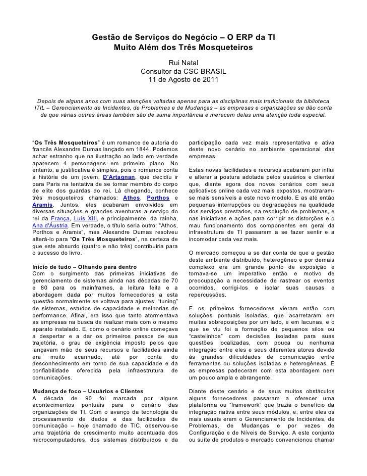 Gestão de Serviços do Negócio – O ERP da TI                           Muito Além dos Três Mosqueteiros                    ...