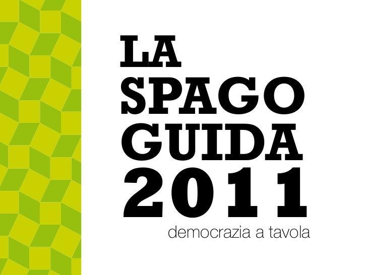 LASPAGOGUIDA2011 democrazia a tavola