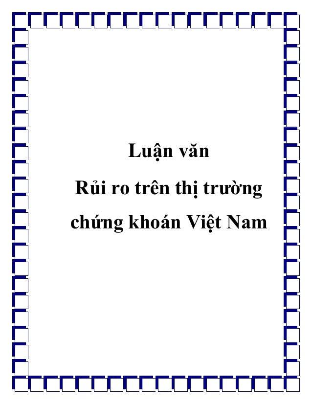 Luận văn Rủi ro trên thị trường chứng khoán Việt Nam