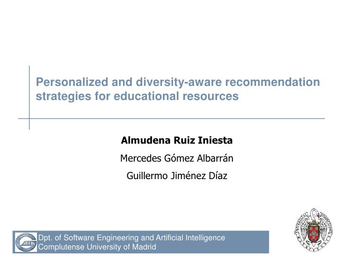 Personalized and diversity-aware recommendationstrategies for educational resources                        Almudena Ruiz I...