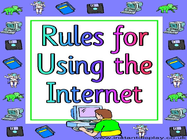 Rules in using internet