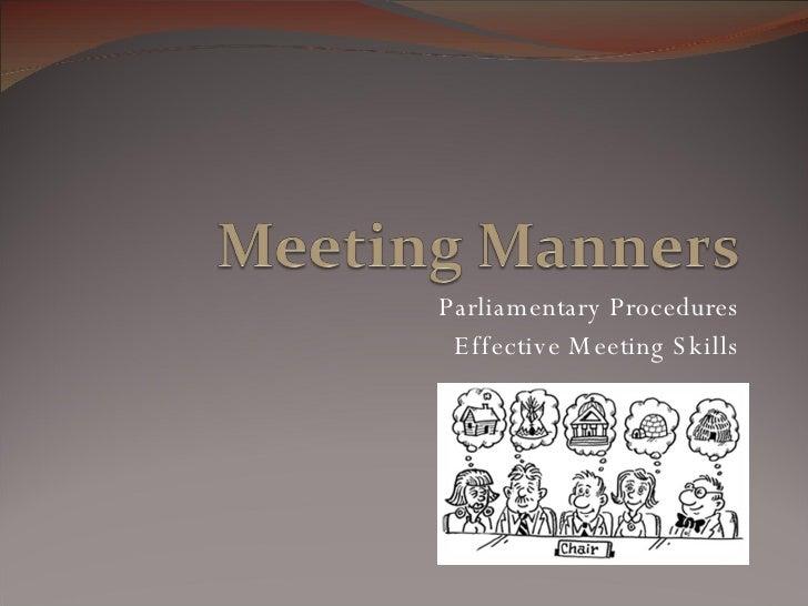 Parliamentary Procedures Effective Meeting Skills