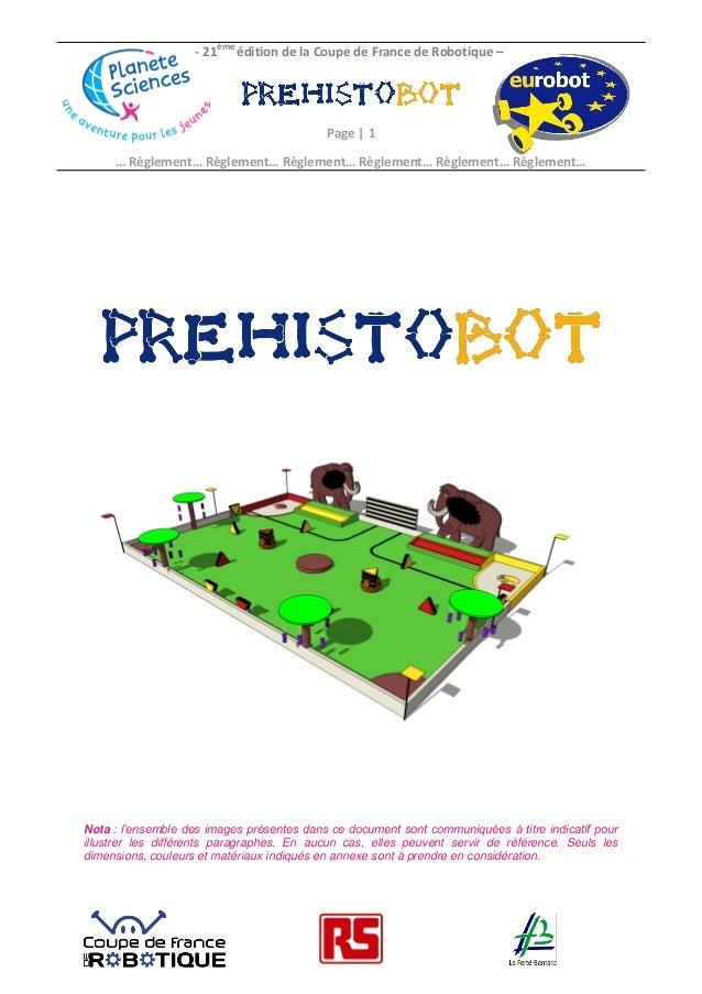 - 21ème édition de la Coupe de France de Robotique –  Page | 1 … Règlement… Règlement… Règlement… Règlement… Règlement… Rè...