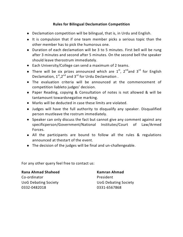 Rules for Bilingual Declamation Competition      Declamation competition will be bilingual, that is, in Urdu and English. ...