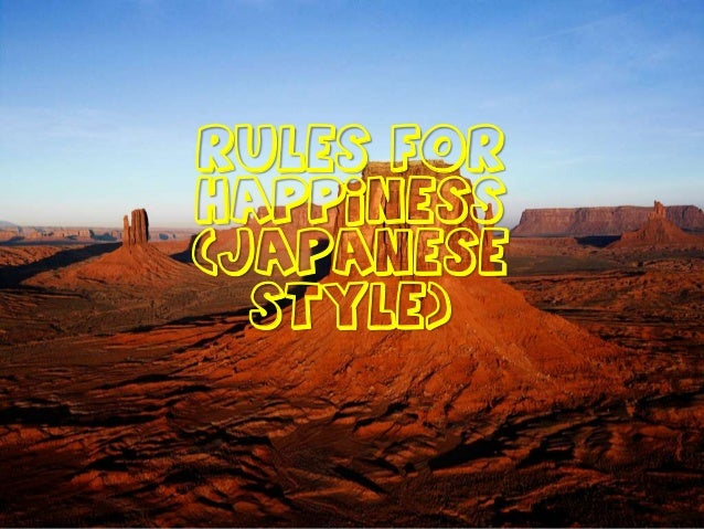 Rules for HAPPINESS (Japanese Style)