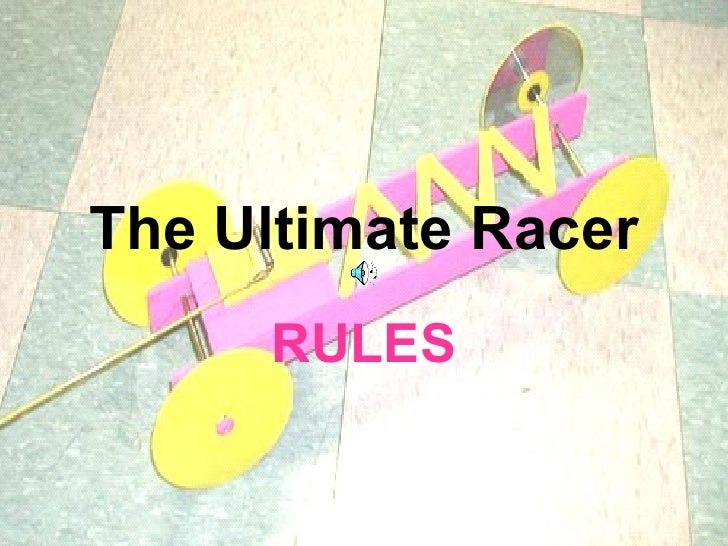 The Ultimate Racer RULES