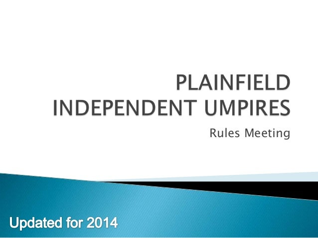 Plainfield Independent Umpires Rules meeting 2014