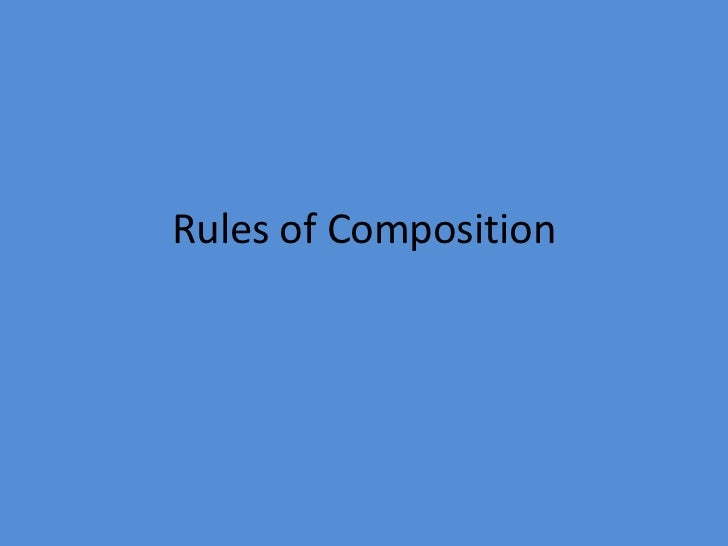 Rules of compositon