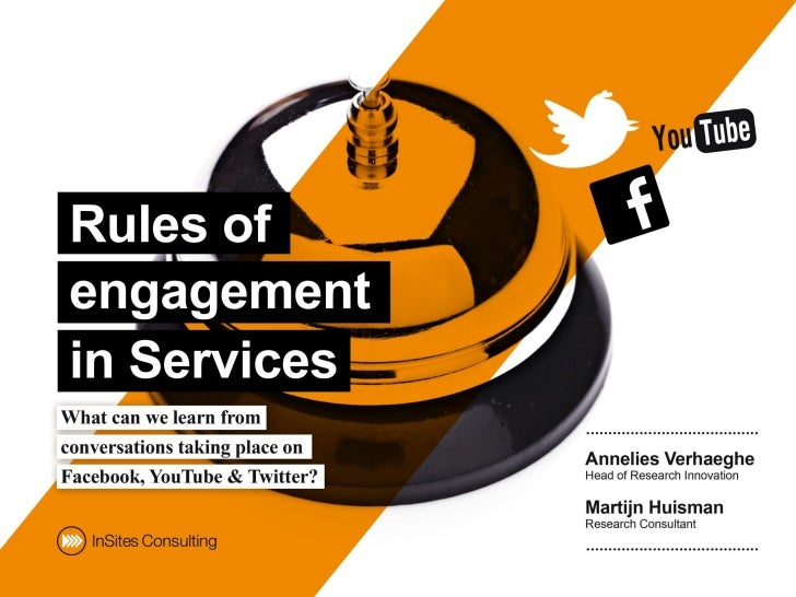 Rules of engagement in Services - What can we learn from conversations taking place on Facebook, YouTube & Twitter?