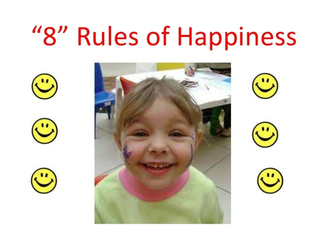 """""""8"""" Rules of Happiness"""