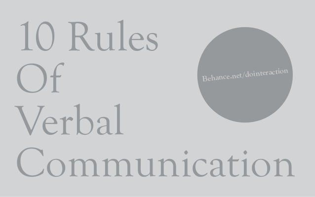 10 Rules Of Verbal Communication Behance.net/dointeraction