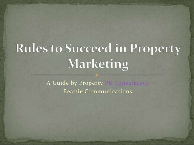 A Guide by Property PR ConsultancyBeattie Communications