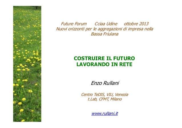 Enzo Rullani - Future Forum 2013