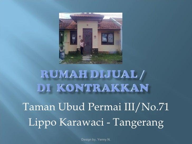 Rumah di Taman Ubud-Tangerang, DIJUAL!