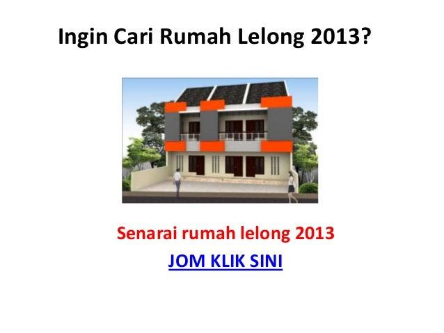 Rumah Lelong 2013 - Senarai Rumah Lelong 2013
