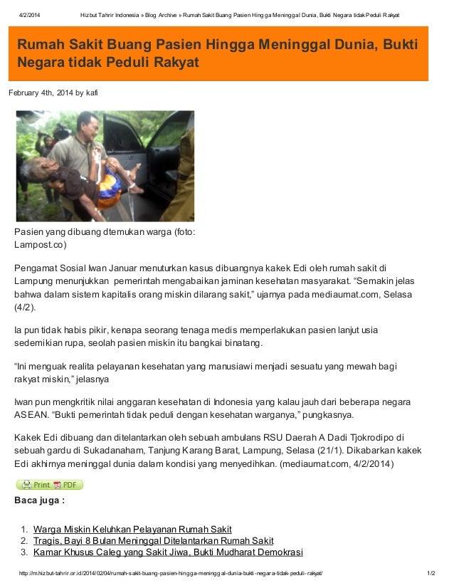 4/2/2014  Hizbut Tahrir Indonesia » Blog Archive » Rumah Sakit Buang Pasien Hingga Meninggal Dunia, Bukti Negara tidak Ped...
