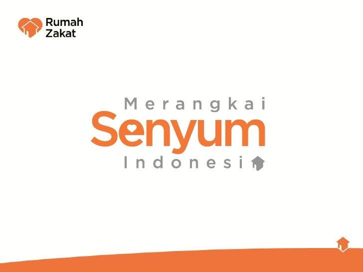 RUMAH ZAKAT MERANGKAI SENYUM INDONESIA 2011