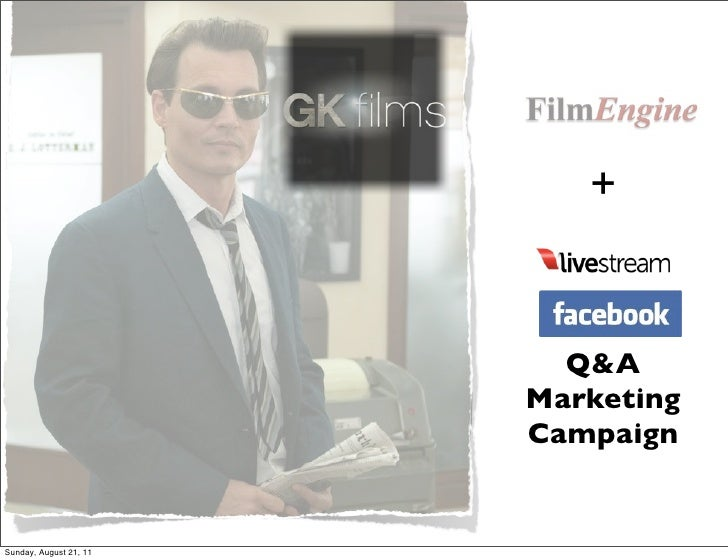 +                          Q&A                        Marketing                        CampaignSunday, August 21, 11