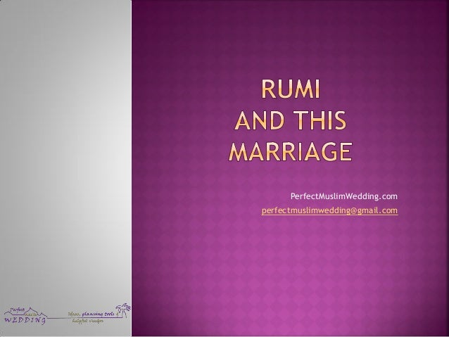 Rumi and this marriage