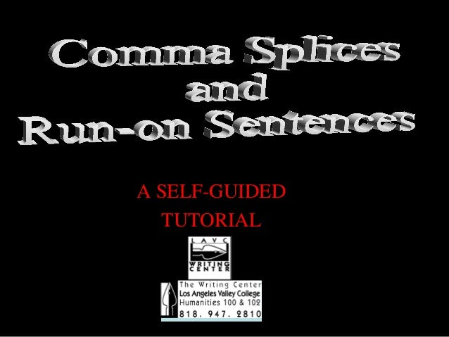01/30/15 LAVC Writing Center 1 A SELF-GUIDED TUTORIAL