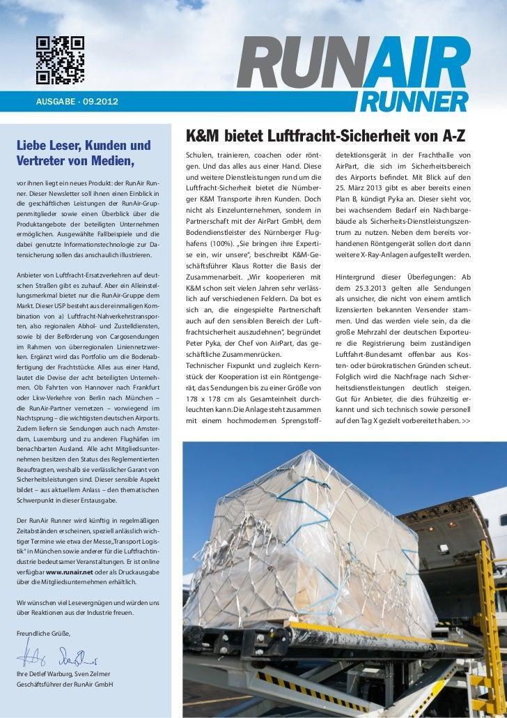 AUSGABE · 09.2012Liebe Leser, Kunden und                                                      K&M bietet Luftfracht-Sicher...