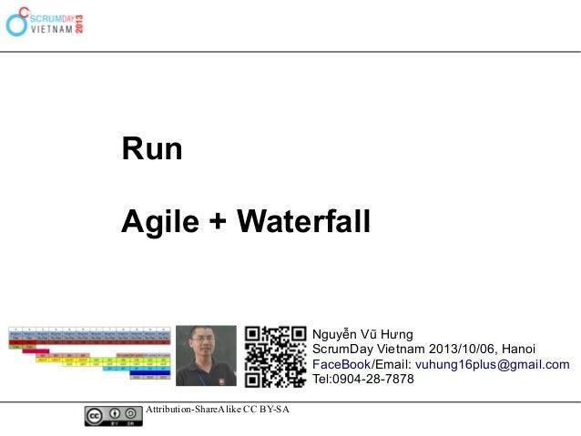 Run hybrid agile + waterfall   nguyen vu hung scrum-day2013