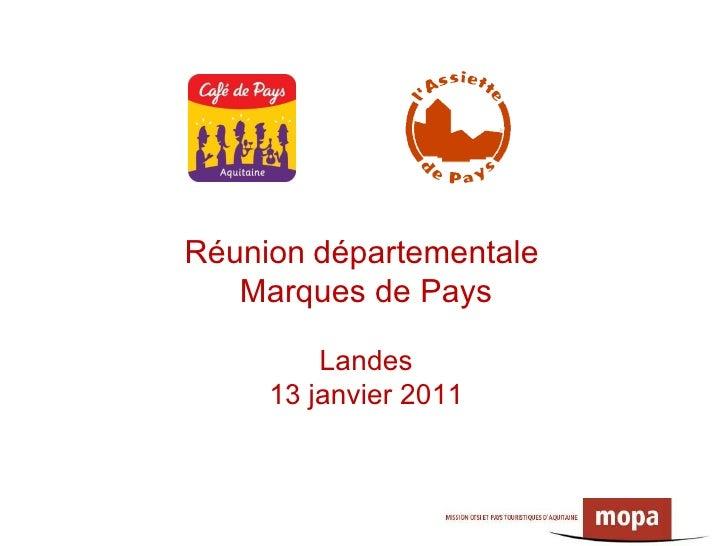 Réunion   départementale  Marques de Pays Landes 13 janvier 2011