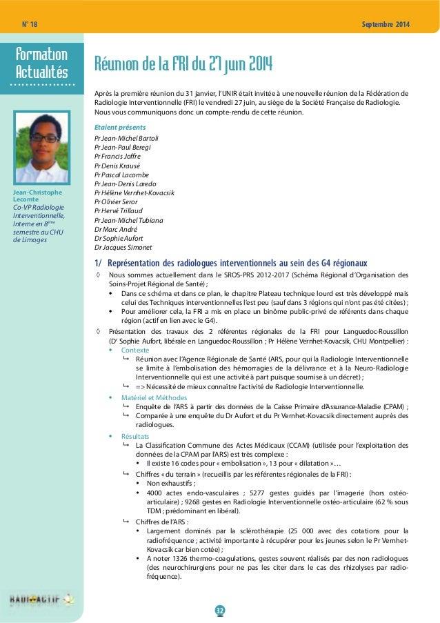 32 N° 18 Septembre 2014 Réunion de la FRI du 27 juin 2014 Après la première réunion du 31 janvier, l'UNIR était invitée à ...