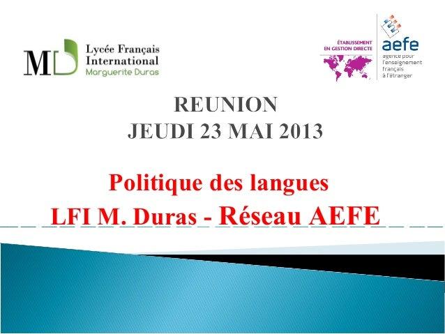 Politique des languesLFI M. Duras - Réseau AEFE