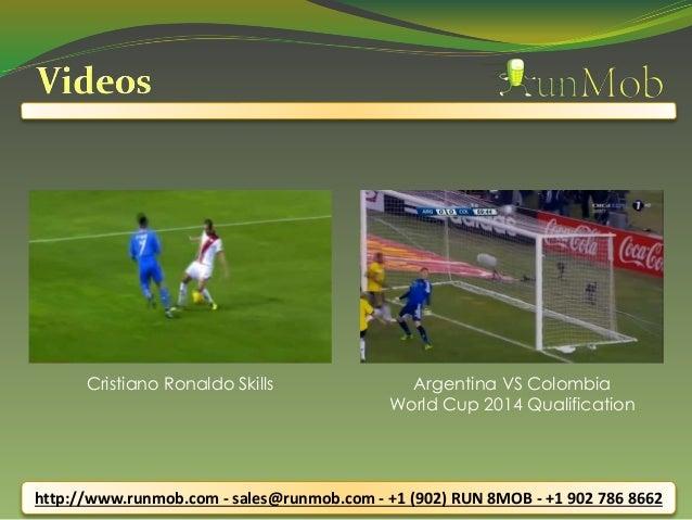 http://www.runmob.com - sales@runmob.com - +1 (902) RUN 8MOB - +1 902 786 8662 Cristiano Ronaldo Skills Argentina VS Colom...