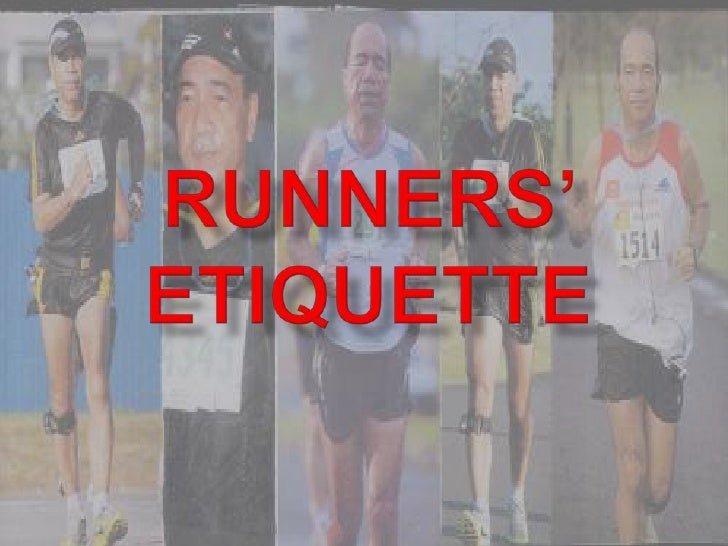 Runners' etiquette<br />