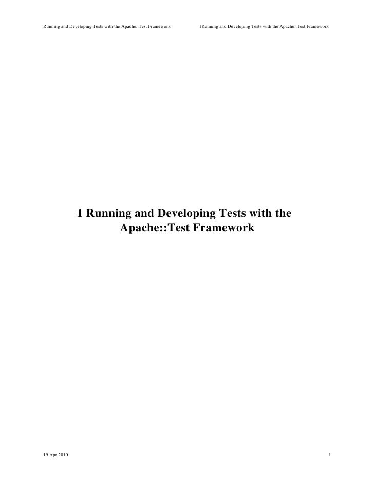 Running and Developing Tests with the Apache::Test Framework   1Running and Developing Tests with the Apache::Test Framewo...