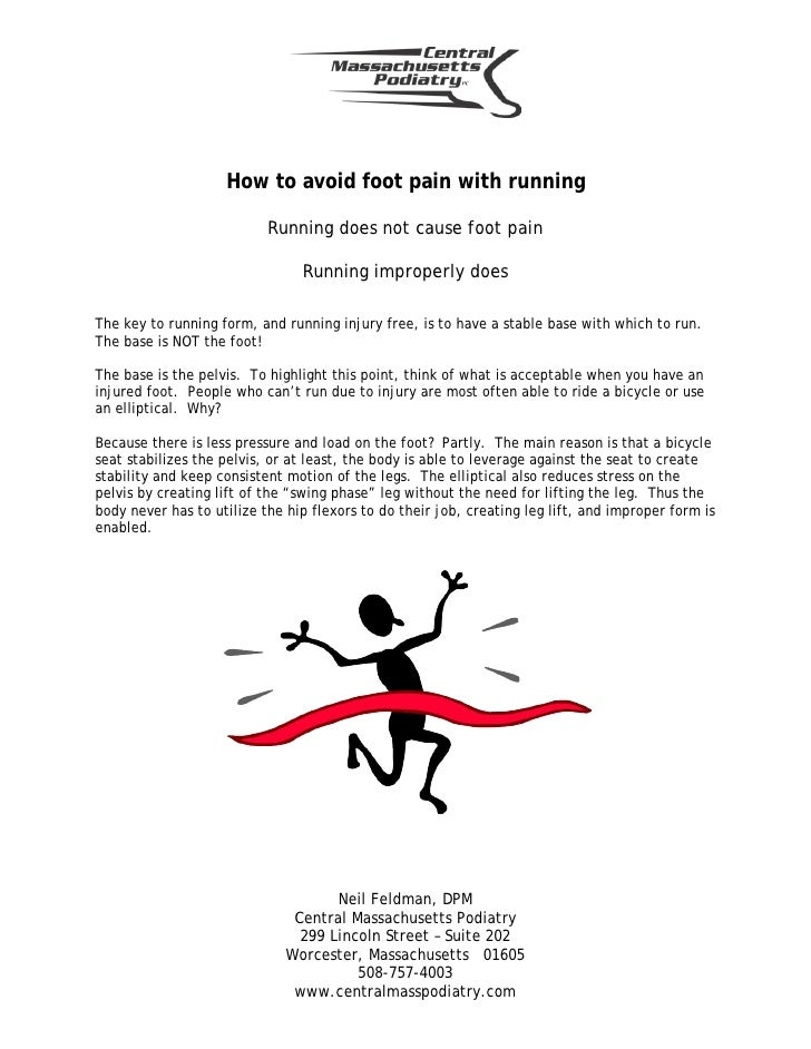 How to avoid foot pain with running                             Running does not cause foot pain                          ...