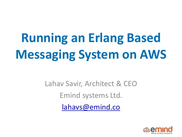 Running an erlang based messaging system on AWS