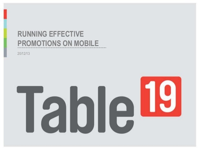 RUNNING EFFECTIVE PROMOTIONS ON MOBILE ......................................................................................