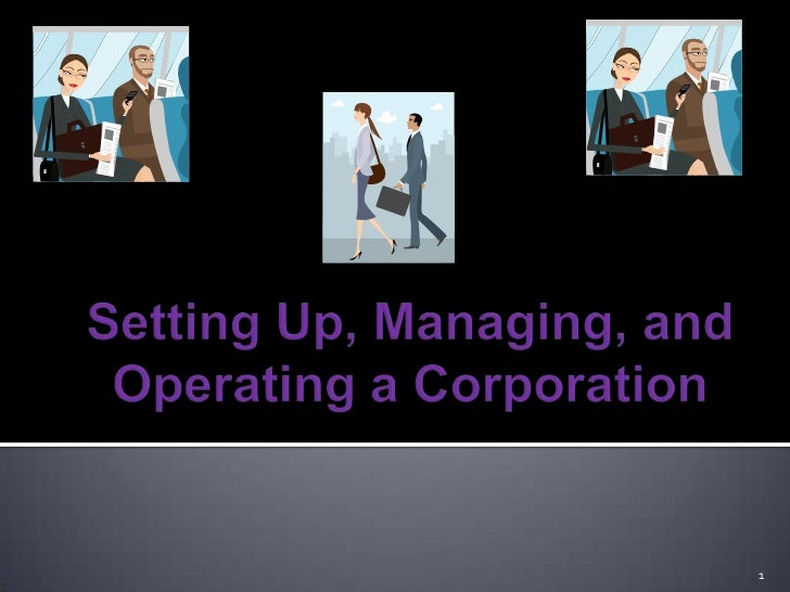 Running, Managing, And Operating A Corporation