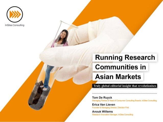 Running Research Communities in Asian markets