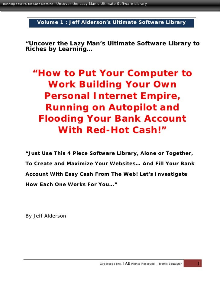 Running You Computer For Cash Machine Vol.1
