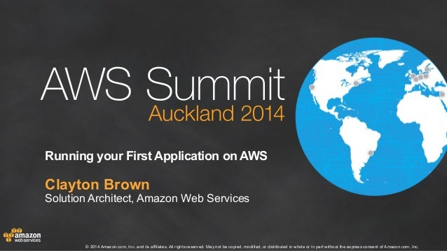 AWS Summit Auckland 2014 | Running your First Application on AWS