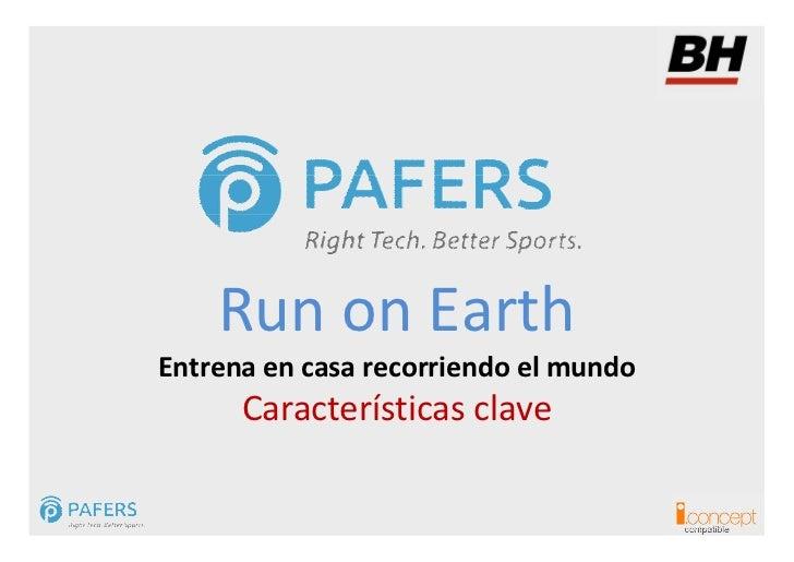 Run on EarthEntrena en casa recorriendo el mundo      Características clave