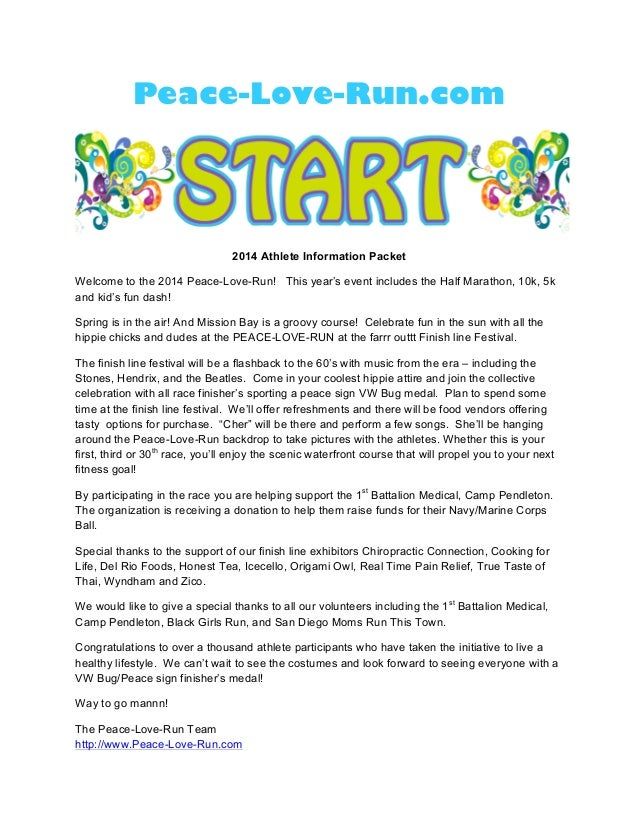 Peace-Love-Run.com 2014 Athlete Information Packet Welcome to the 2014 Peace-Love-Run! This year's event includes the Half...