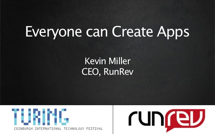 Kevin Miller, Run Rev 'Everyone can create Apps'
