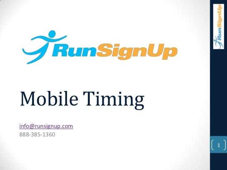 Mobile Timinginfo@runsignup.com888-385-1360                     1